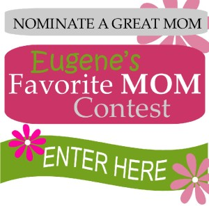 eugene mother's day contest
